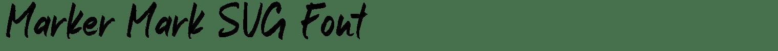 Marker Mark SVG Font