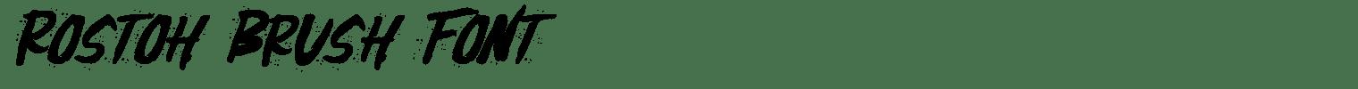 Rostoh Brush Font