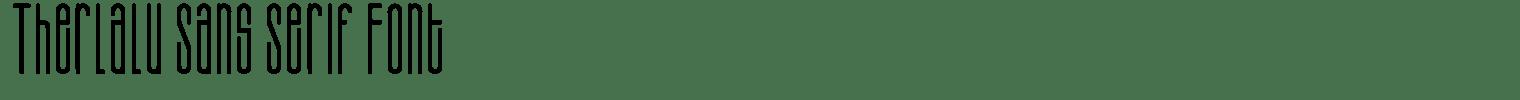 Therlalu Sans Serif Font