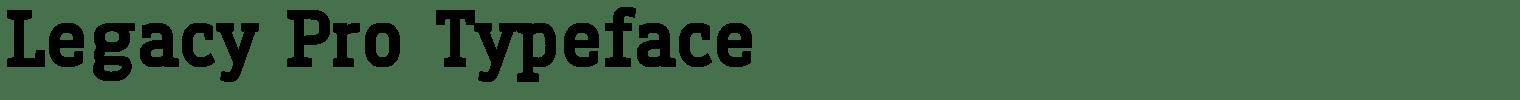 Legacy Pro Typeface