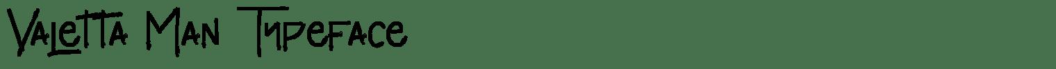 Valetta Man Typeface