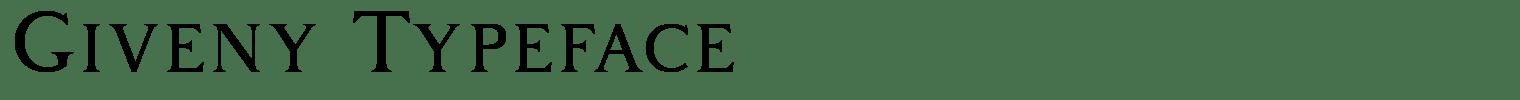 Giveny Typeface