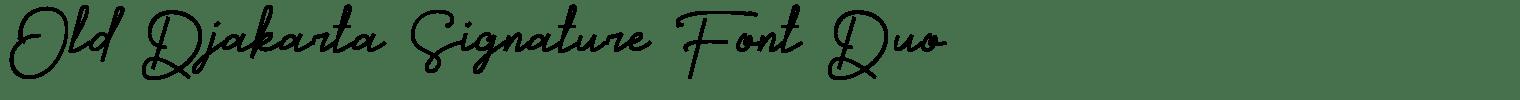 Old Djakarta Signature Font Duo