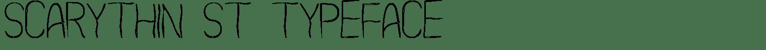 Scarythin St Typeface