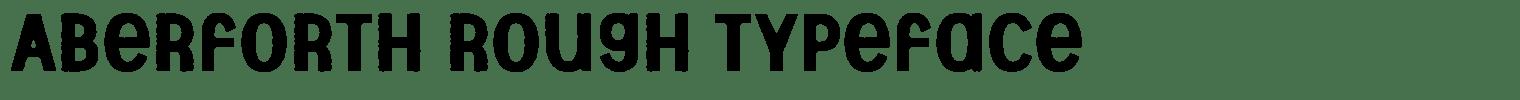 Aberforth Rough Typeface