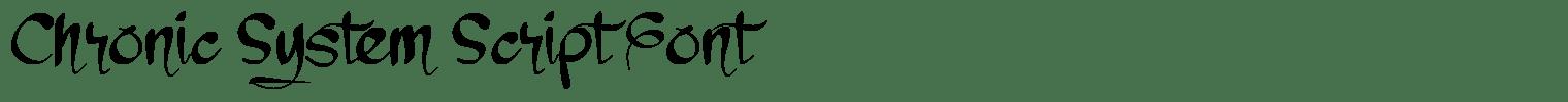 Chronic System Script Font