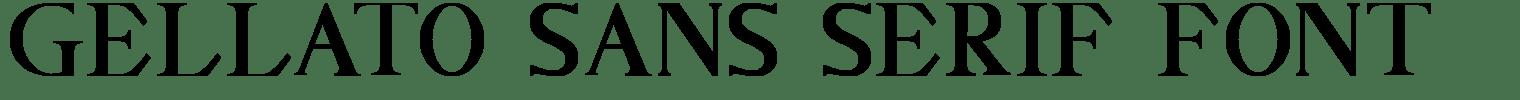 Gellato Sans Serif Font