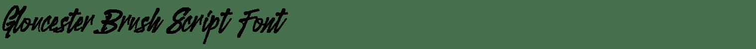 Gloucester Brush Script Font