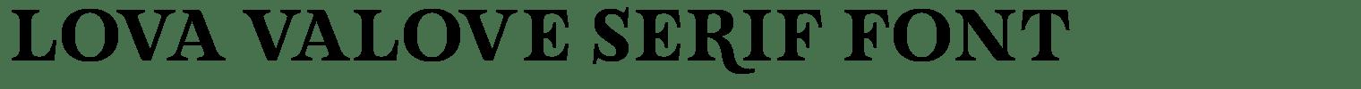 Lova Valove Serif Font