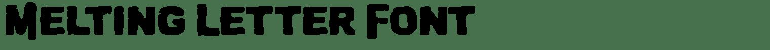 Melting Letter Font
