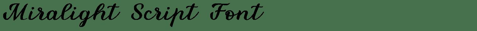 Miralight Script Font