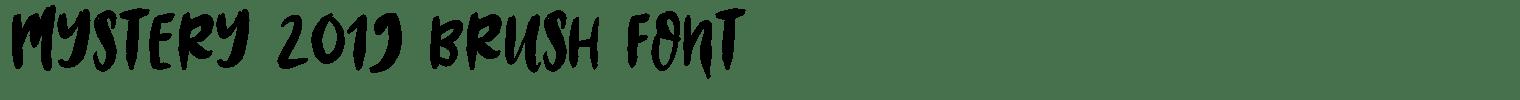 Mystery 2019 Brush Font