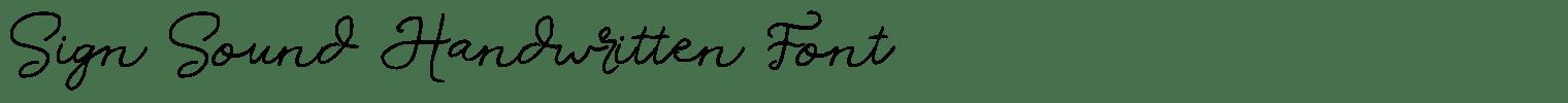Sign Sound Handwritten Font