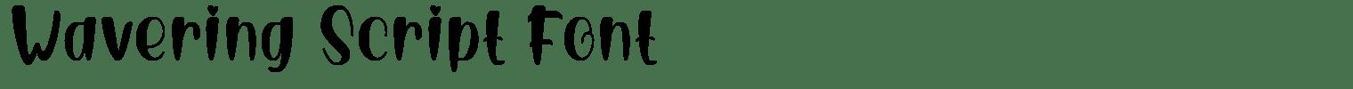 Wavering Script Font