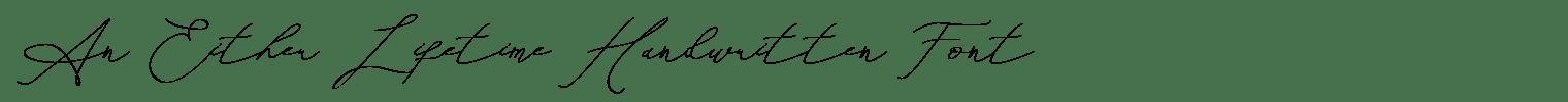 An Either Lifetime Handwritten Font