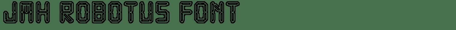 JMH Robotus Font