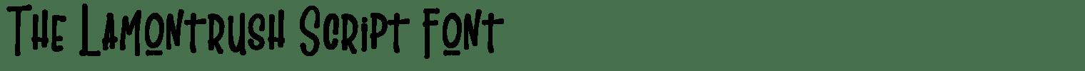 The Lamontrush Script Font