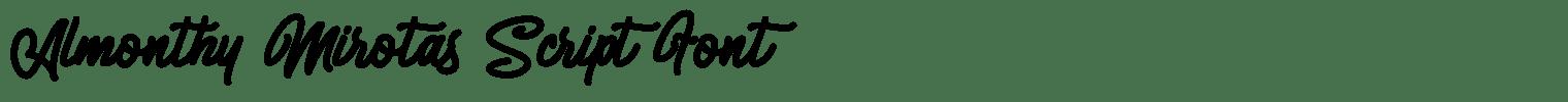 Almonthy Mirotas Script Font