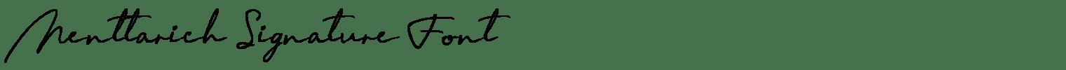 Menttarich Signature Font