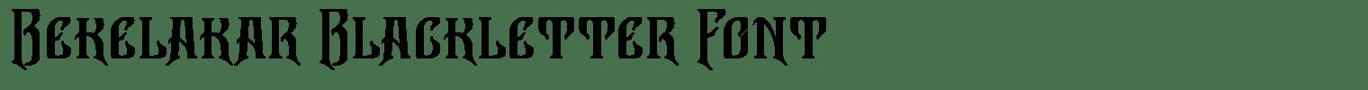 Bekelakar Blackletter Font