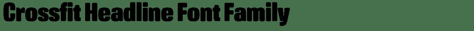 Crossfit Headline Font Family