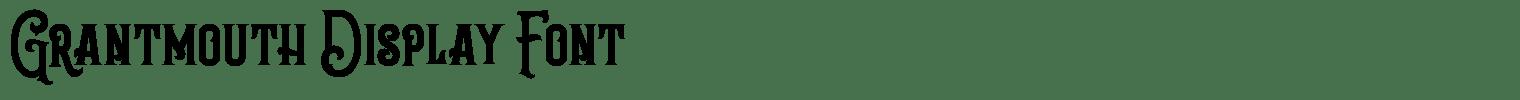 Grantmouth Display Font