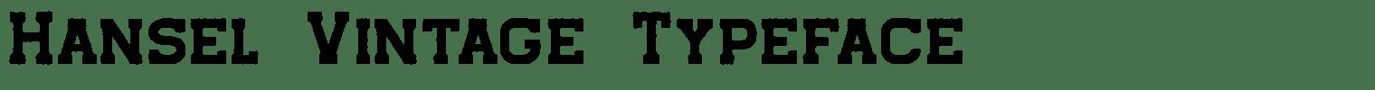 Hansel Vintage Typeface