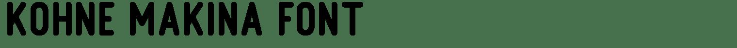 Kohne Makina Font