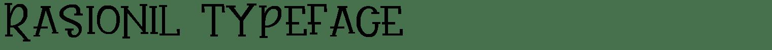Rasionil Typeface