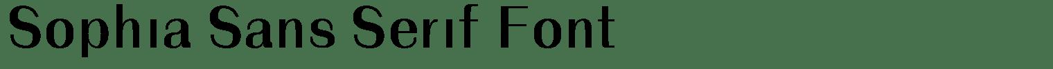 Sophia Sans Serif Font