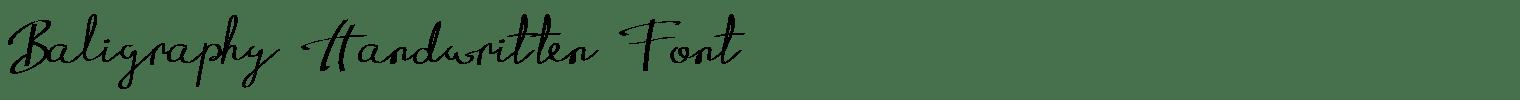 Baligraphy Handwritten Font