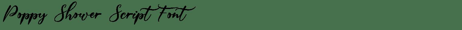Poppy Shower Script Font