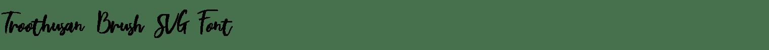 Troothusan Brush SVG Font