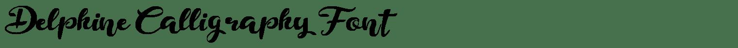 Delphine Calligraphy Font