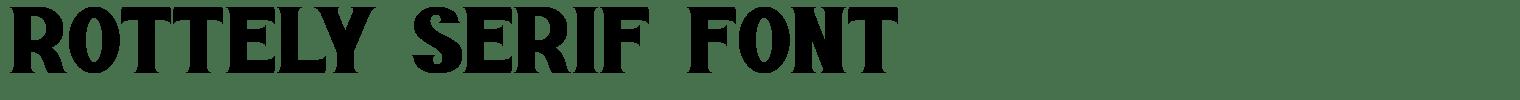 Rottely Serif Font