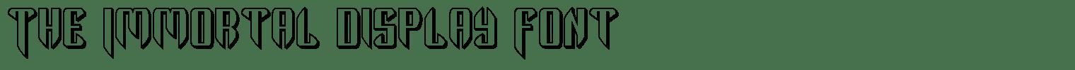 The Immortal Display Font
