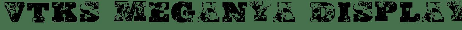Vtks Meganya Display Font