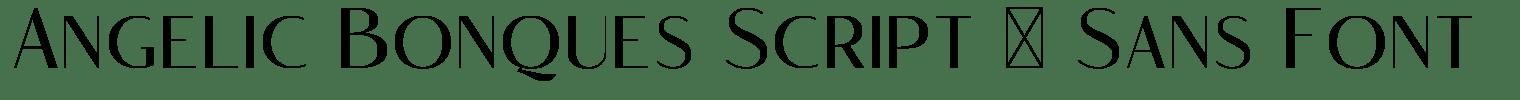 Angelic Bonques Script & Sans Font