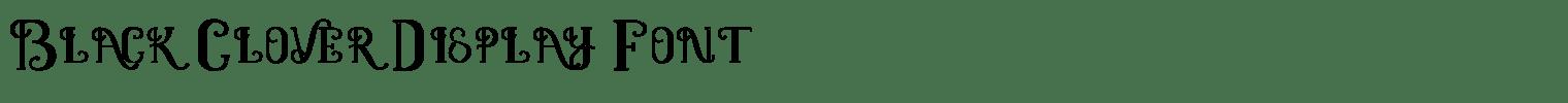 Black Clover Display Font