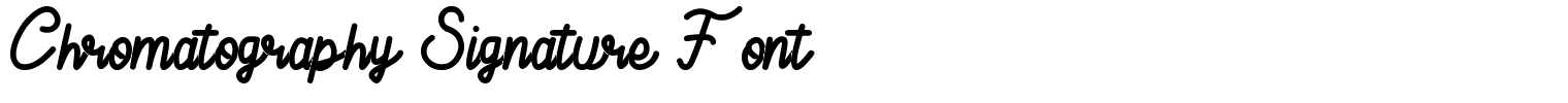 Chromatography Signature Font