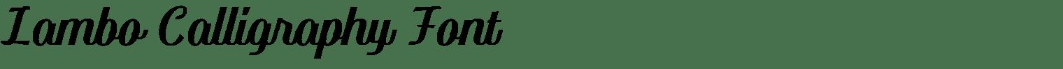 Lambo Calligraphy Font