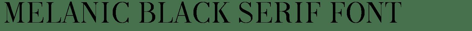 Melanic Black Serif Font