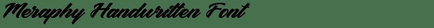 Meraphy Handwritten Font