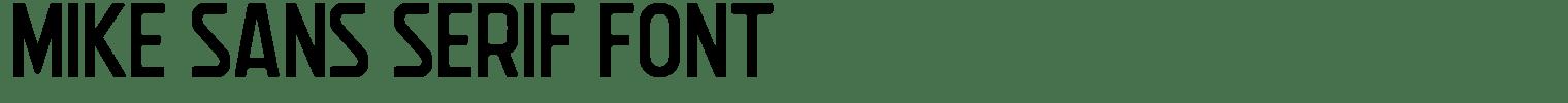 Mike Sans Serif Font