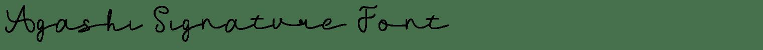 Agashi Signature Font