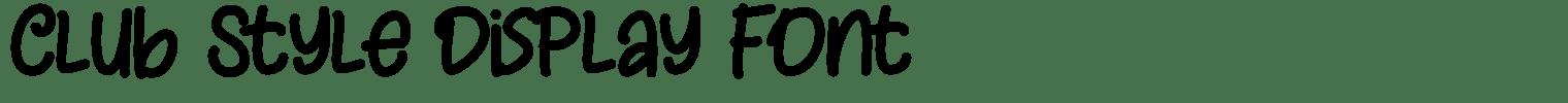 Club Style Display Font