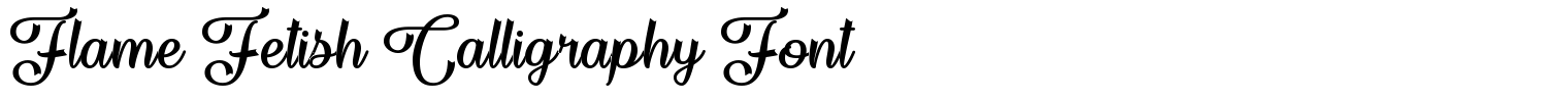 Flame Fetish Calligraphy Font
