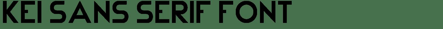 Kei Sans Serif Font
