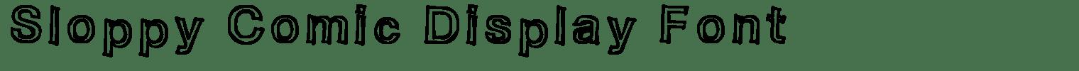 Sloppy Comic Display Font