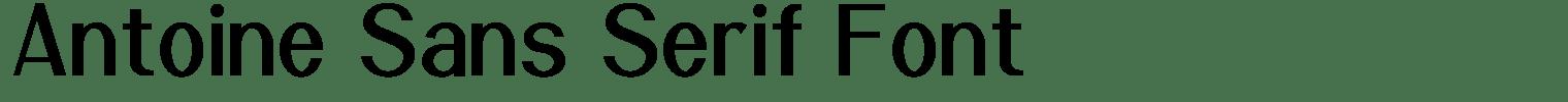 Antoine Sans Serif Font